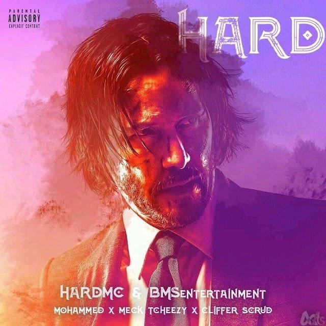 HARDMC (MOHAMMED, MECK TCHEEZY & CLIFFER) - HARD [BAIXAR]