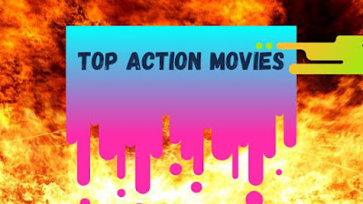 Top-Action-movies-To-Watch