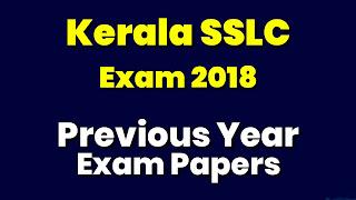 Kerala SSLC Exam 2018 Previous Question Paper
