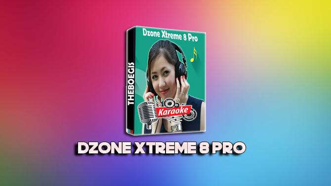 Dzone Xtreme 8 Pro + Keygen