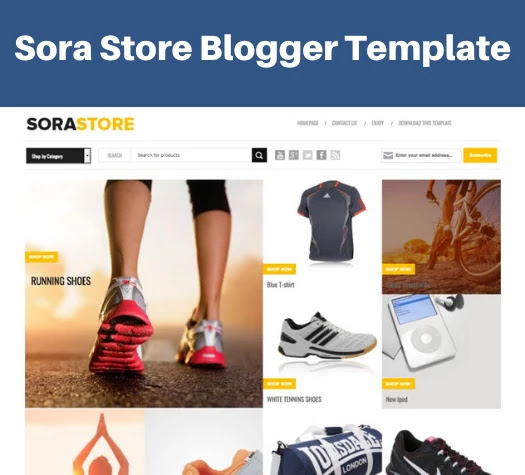 top 5 responsive ecommerce blogger template, sora store blogger template, ecommerce responsive blogger template free download