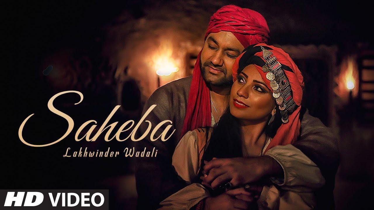 Saheba Lyrics, Lakhwinder Wadali