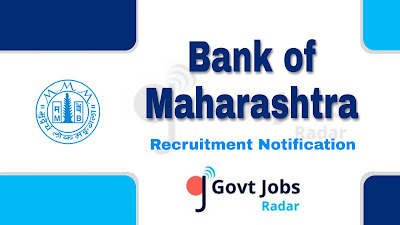 Bank of Maharashtra Recruitment notification 2019, govt jobs in India, bank jobs, banking jobs, central govt jobs, govt jobs for experience,