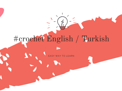 Tejiendo #ganchillo: Turco - Ingles / Crochetting English to Turkish