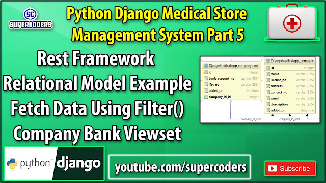 Python Django Medical Store Management System Part 5 | Relational Model Rest API | CompanyBank Views