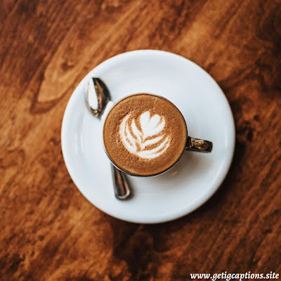 Coffee Captions,Instagram Coffee Captions,Coffee Captions For Instagram
