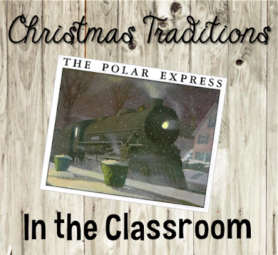 Christmas Traditions in the Classroom - Teaching With Style!