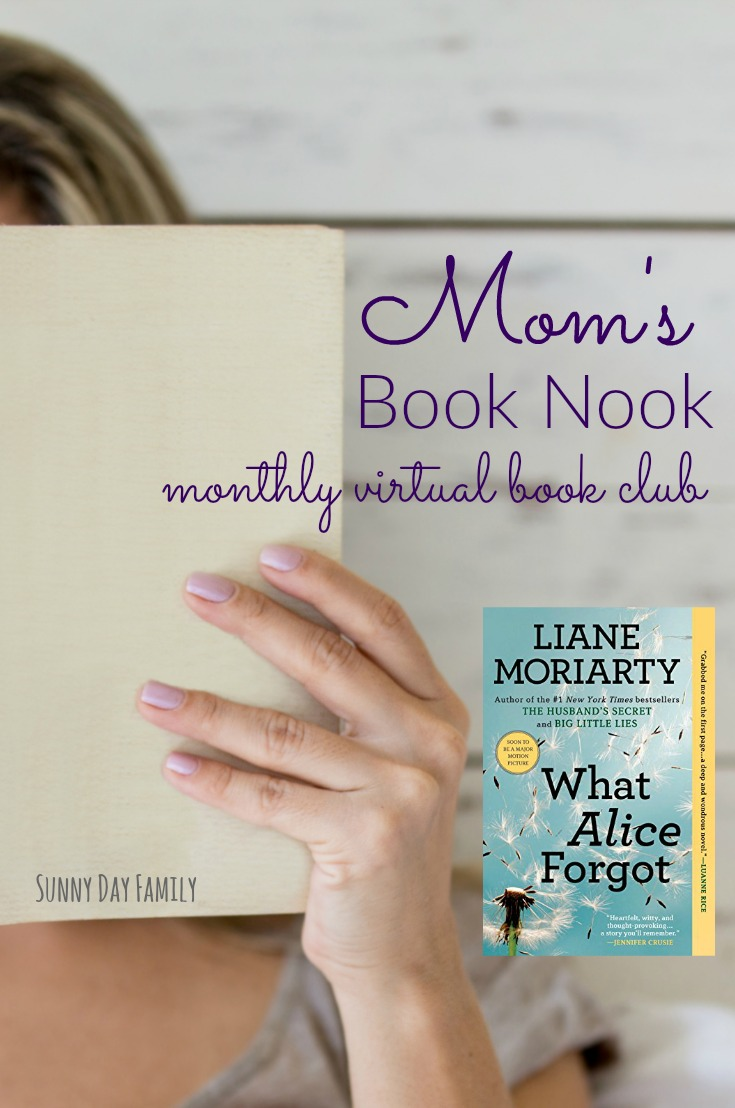 Mom's Book Nook - an online monthly book club for women! Join us in January to discuss What Alice Forgot by Liane Moriarty - find out the details here.