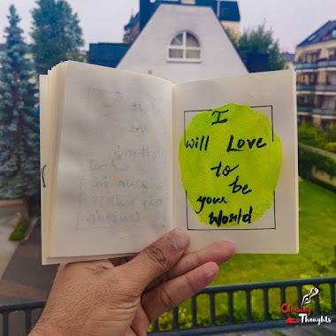 I will love to be your world ( Poem by Sankalp Singh )