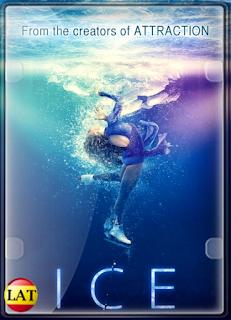 Ice: Cuando el Amor Transforma (2018) DVDRIP LATINO