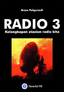 RADIO 3 KELENGKAPAN STASIUN RADIO KITA