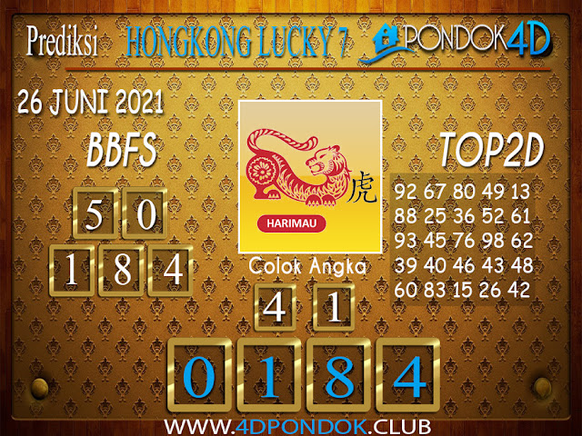 Prediksi Togel HONGKONG LUCKY7 PONDOK4D 26 JUNI 2021