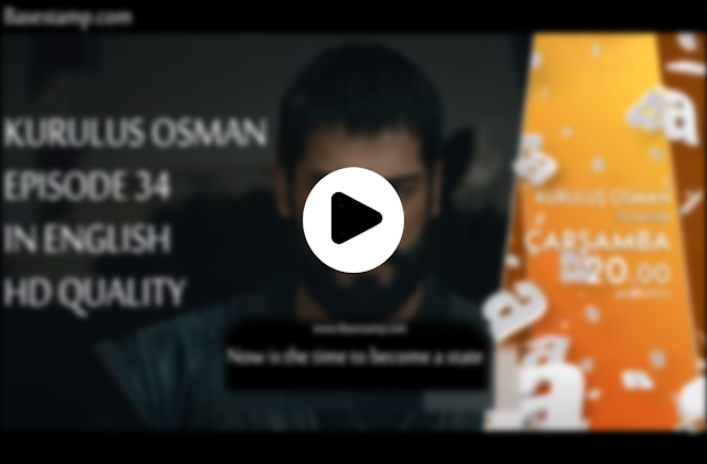 Watch kurulus Osman episode 34 in English subtitles full HD high quality
