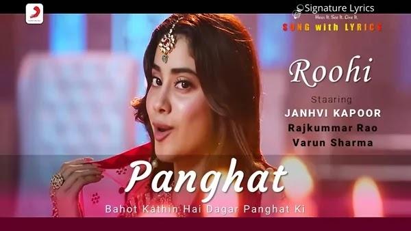 Panghat Lyrics - Roohi - Starring - Janhvi Kapoor, Rajkummar Rao, Varun Sharma