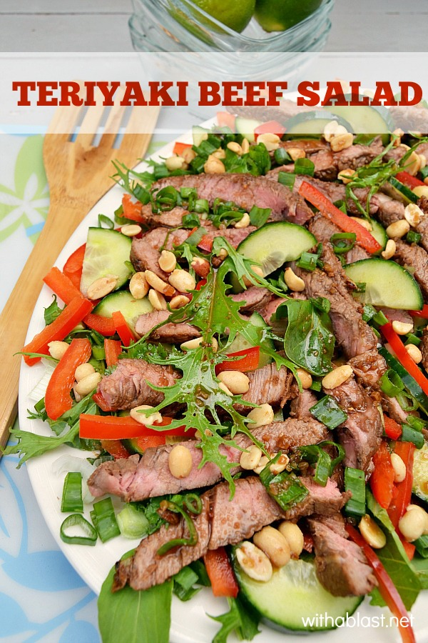 Teriyaki Beef Salad is perfect for when you have friends over for lunch or want something light, yet filling to serve for dinner (Chicken can be used instead of Beef)