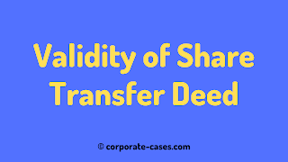 validity of share transfer deed under companies act 2013