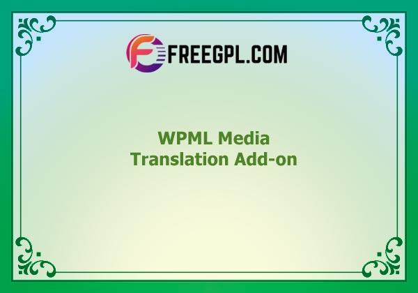 WPML Media Translation Add-on Nulled Download Free