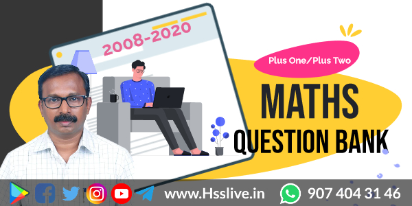 Higher Secondary Plus One/Plus Two Mathematics Previous Questions