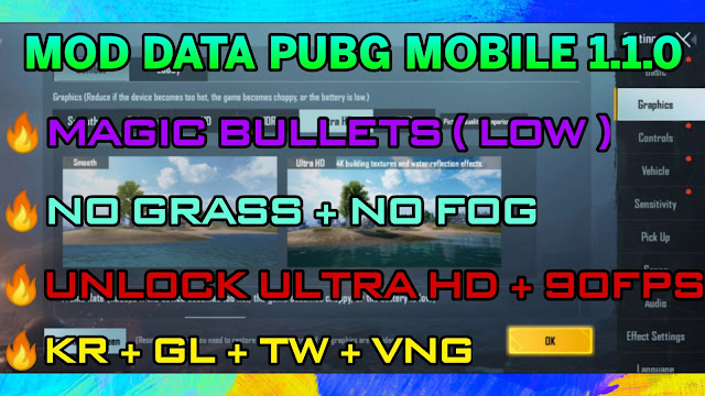MOD DATA PUBG MOBILE | MAGIC BULLETS ( LOW ) + AIMBOT - UNLOCK 90FPS + ULTRA HD | KR + GL + TW + VNG | HQT LAG