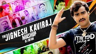 Jignesh Kaviraj Bewafa - Mashup - DJ IRFAN