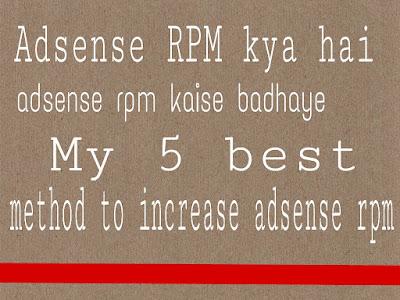 Adsense rpm kya hai adsense rpm kaise badhaye