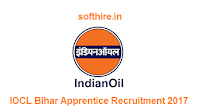 IOCL Bihar Apprentice Recruitment