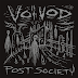 VOIVOD - Post Society (Review)