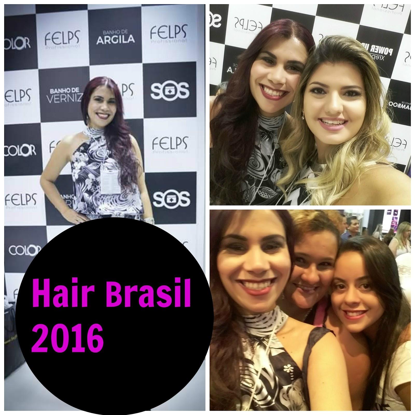 Hair Brasil 2016 blog estilo modas e manias