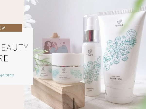 Review : Tinka Beauty Care