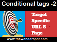 How to Use conditional tags to Display Elements only on specific Pages  - Conditional tags 2 ?