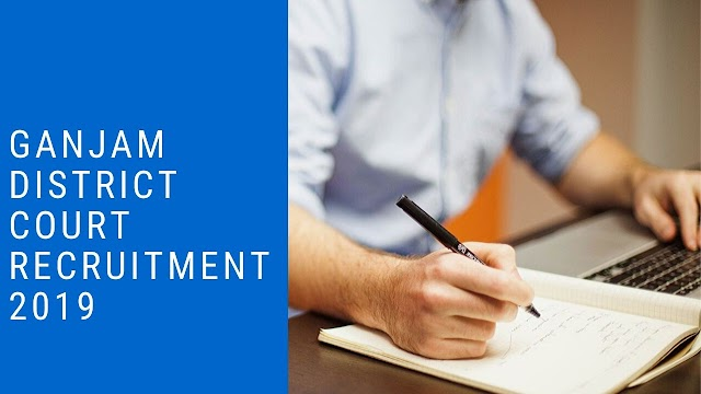 District Court recruitment  in Gajnam  2019- 72 Post vacancy  @ districts.ecourts.gov.in/ganjam