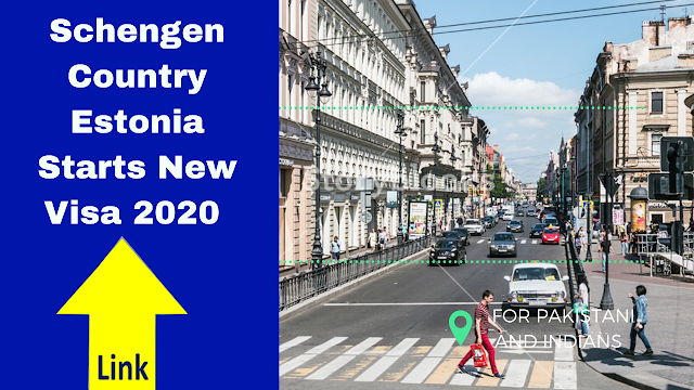 Schengen Country Estonia Starts New Visa 2020,Estonia Starts New Visa