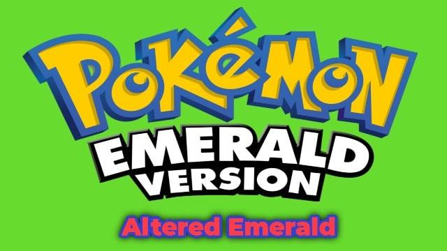 [Download] Pokemon Altered Emerald