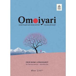 Omoiyari - Nghệ Thuật Đối Nhân Xử Thế Của Người Nhật ebook PDF-EPUB-AWZ3-PRC-MOBI