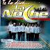 La Noche - Te Lo Dice... La Noche