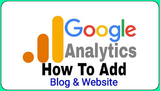 How To Add A Blog Or Website In Google Analytics