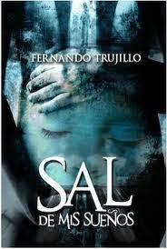 Reseña | Sal de mis sueños - Fernando Trujillo Sanz