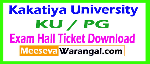 Kakatiya University KU PG Exam Hall Ticket Download 2017