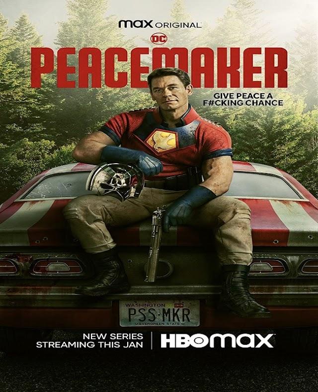 PEACEMAKER | Seriado com John Cena ganha trailer, novo cartaz e data de estreia