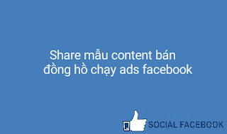 share-mau-content-ban-dong-ho-chay-ads-facebook