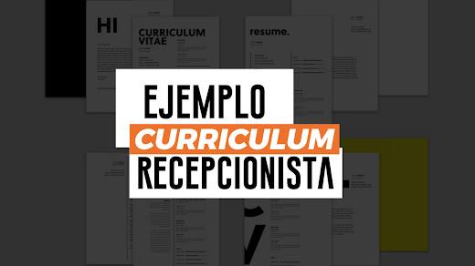 Ejemplo de curriculum vitae de recepcionista