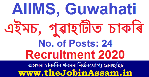 AIIMS, Guwahati Recruitment 2020: Apply For 24 Group A Faculty Posts