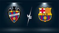 بث مباشر لمباراة  ليفانتي و برشلونة