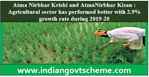 Atma Nirbhar Krishi and AtmaNirbhar Kisan
