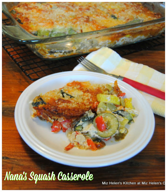 Nana's Squash Casserole at Miz Helen's Country Cottage