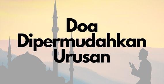 doa dipermudahkan urusan selawat taffrijiyah