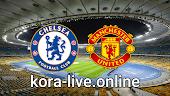 مباراة تشيلسي ومانشستر يونايتد بث مباشر بتاريخ 28-02-2021 الدوري الانجليزي