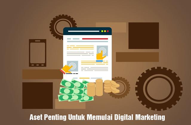 Aset Penting Memulai Digital Marketing