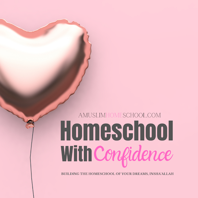 Homeschool With Confidence online course for Muslim women