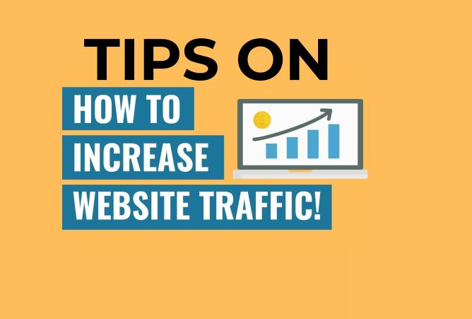 HOW TO INCREASE YOUR WEBSITE TRAFFIC AND BOOST SALES VOLUME